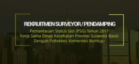 Rekruitment Surveyor/Pendamping Pemantauan Status GIZI (PSG) Tahun 2017 Dinas Kesehatan Provinsi Sulawesi Barat